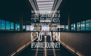 Share the Journey Opening + Café Communio @ Santa Maria de la Vid Abbey